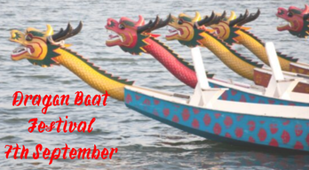 Dragon Boat Festival - 7th September